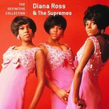 Diana Ross & The Supremes - The definitive collection_