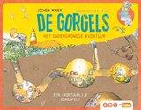 De Gorgels Het Ondergrondse Avontuur Jochem Myjer_