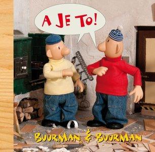 Buurman en Buurman: A je to! kinderboek.
