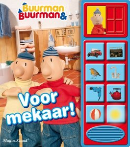 Geluidenboek Buurman en Buurman: Voor mekaar. kinderboek.