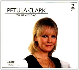 Petula Clark This is my song White Collection