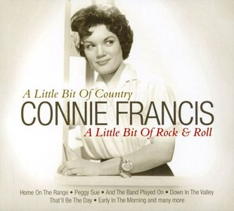 Connie Francis A Little Bit Of Country (A Little Bit Of Rock & Roll)