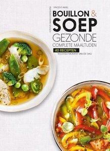 Bouillon & Soep Gezonde Complete Maaltijden. kookboek met gratis snijplank