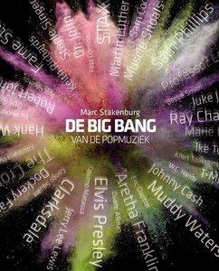 De Big Bang van de Popmuziek Marc Stakenburg