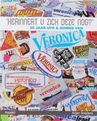 Herinnert u zich deze nog? 30 jaar ups & downs van Veronica.