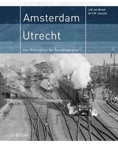 Amsterdam - Utrecht(boek over het spoor)
