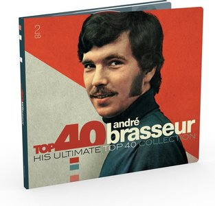 Andre Brasseur, His Ultimate Top 40 Collection